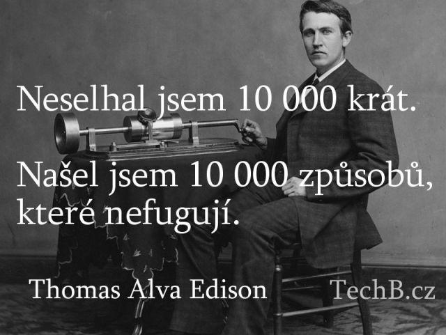 Thomas Alva Edison – Našel jsem 10 000 způsobů, které nefungují
